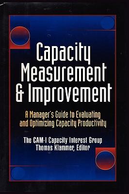 Image for CAPACITY MEASUREMENT & IMPROVEMENT