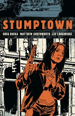 Image for Stumptown Volume 1 (The Case of the Girl Who Took Her Shampoo (But Left Her Mini))