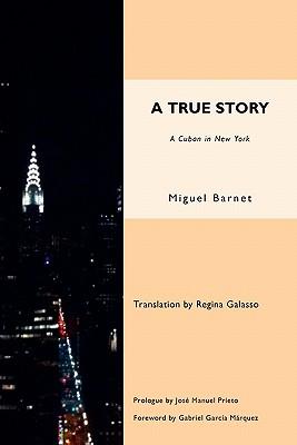 A True Story, Barnet, Miguel