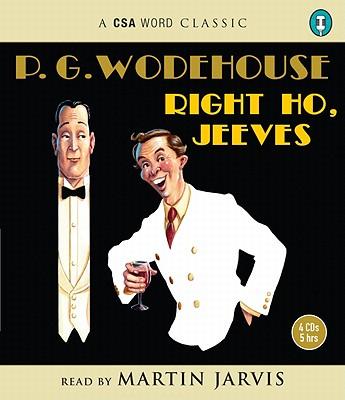 Right Ho, Jeeves (CSA Word Classics), P. G. Wodehouse