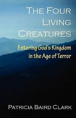 The Four Living Creatures, Clark, Patricia Baird