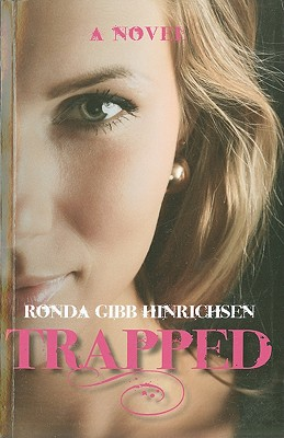 Trapped, Ronda Gibb Hinrichsen