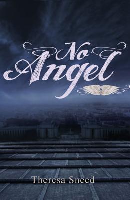 No Angel, Theresa Sneed