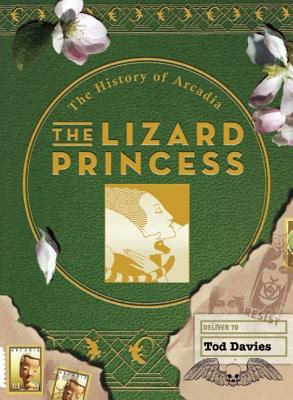 Image for The Lizard Princess: The History of Arcadia