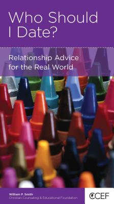 Image for Who Should I Date?: Relationship Advice for the Real World