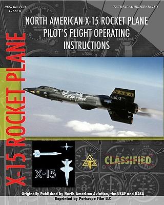 North American X-15 Pilot's Flight Operating Instructions, Aviation, North American