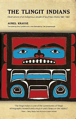 The Tlingit Indians, Krause, Aurel