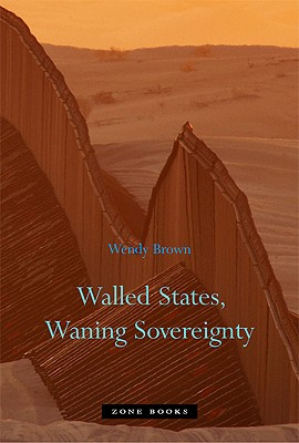 Image for Walled States, Waning Sovereignty (Zone Books)