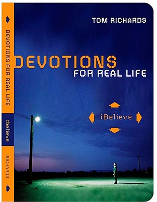 Image for iBelieve: Devotions for Real Life