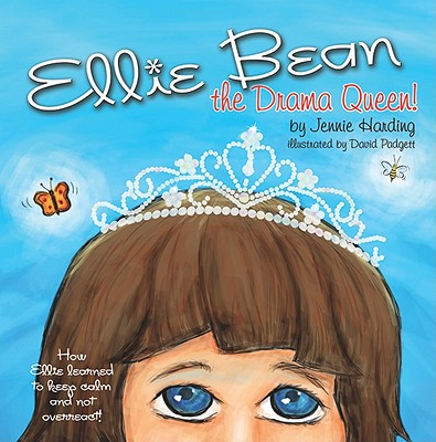 Image for Ellie Bean the Drama Queen: A Children's Book about Sensory Processing Disorder