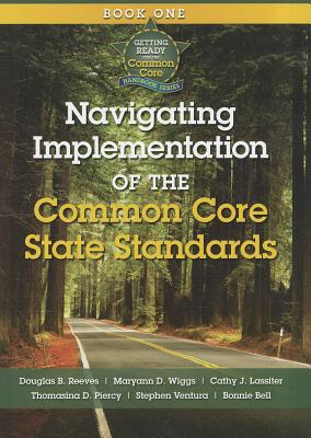 Image for Getting Ready for the Common Core: Navigating Implementation of the Common Core State Standards Book 1