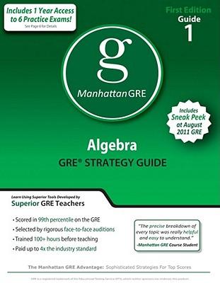 Image for Algebra GRE Preparation Guide, 1st Edition (Manhattan Gre Prep)