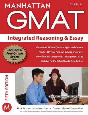 Image for Integrated Reasoning and Essay GMAT Strategy Guide