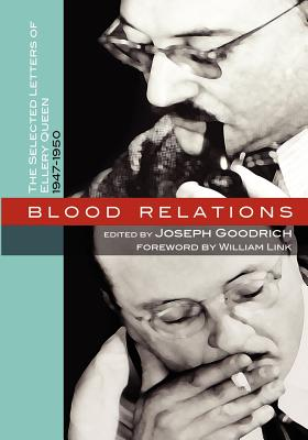 Blood Relations: The Selected Letters of Ellery Queen, 1947-1950, Goodrich, Joseph