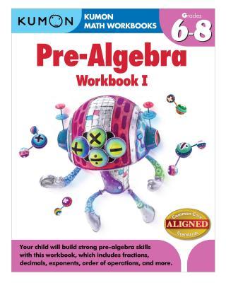 Image for Kumon Pre-Algebra Workbook I