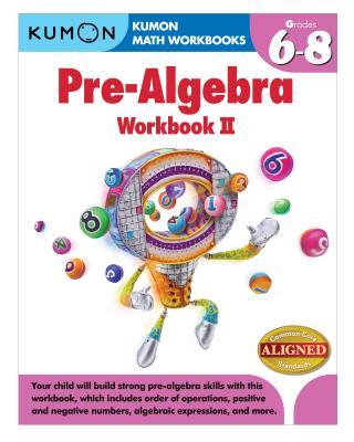 Image for Kumon Pre-Algebra Workbook II