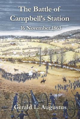 Image for The Battle of Campbell's Station: 16 November 1863
