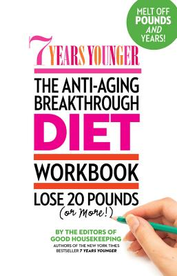 Image for 7 Years Younger The Anti-Aging Breakthrough Diet Workbook