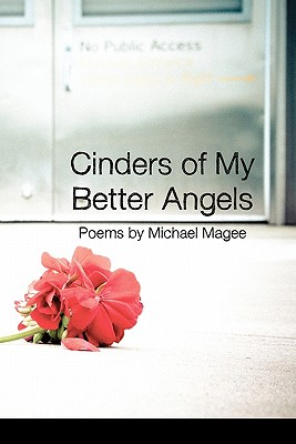 Image for CINDERS OF MY BETTER ANGELS