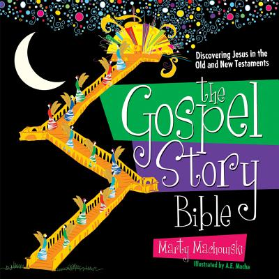 The Gospel Story Bible: Discovering Jesus in the Old and New Testaments, Marty Machowski