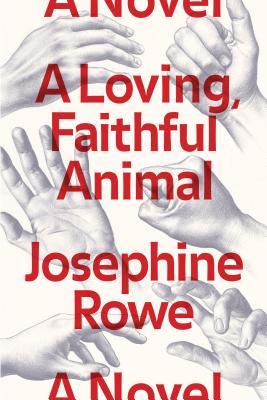 Image for A Loving, Faithful Animal: A Novel