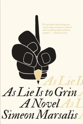 Image for AS LIE IS TO GRIN: A NOVEL