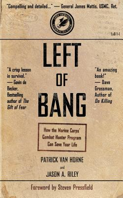 Image for Left of Bang: How the Marine Corps' Combat Hunter Program Can Save Your Life