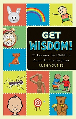 Get Wisdom!, Ruth Younts