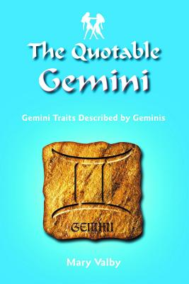 Image for The Quotable Gemini: Gemini Traits Described by Geminis (The Quotable Zodiac)