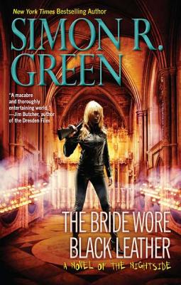 The Bride Wore Black Leather (Nightside), Green, Simon R.