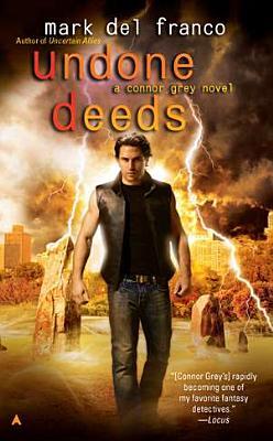 Undone Deeds (Connor Grey), Del Franco, Mark