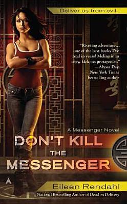 Don't Kill the Messenger, Rendahl, Eileen