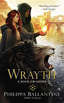 Image for Wrayth (A Book of the Order)