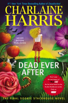 Image for Dead Ever After (Sookie Stackhouse/True Blood)  **SGINED 1st Edition /1st Printing**