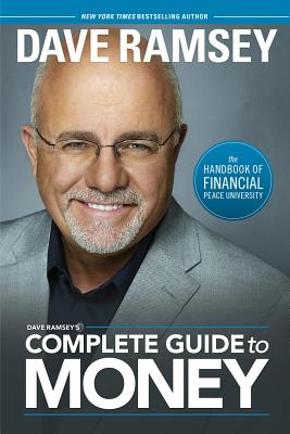 Image for Dave Ramsey's Complete Guide to Money: The Handbook of Financial Peace University