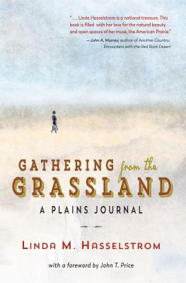 Image for Gathering from the Grassland: A Plains Journal