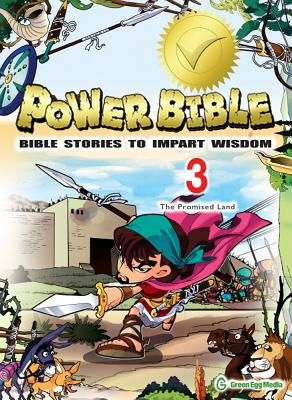 Image for Power Bible: Bible Stories to Impart Wisdom, # 3 - The Promise Land (Power Bible: Bible Stories to Impart Wisdom)