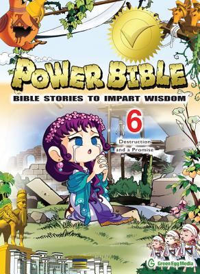 Image for Power Bible: Bible Stories to Impart Wisdom, # 6 - Destruction and a Promise.