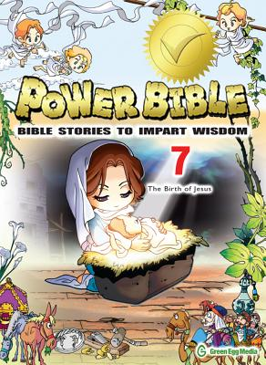 Image for Power Bible: Bible Stories To Impart Wisdom # 7-The Birth Of Jesus