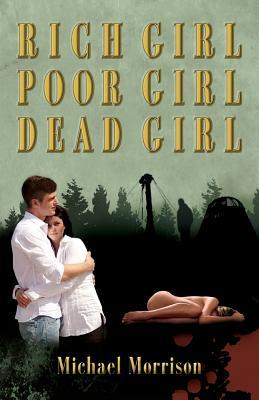 Image for Rich Girl, Poor Girl, Dead Girl