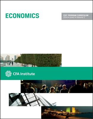 Image for CFA Program Curriculum, Level 1, 2014, Vol. 2: Economics