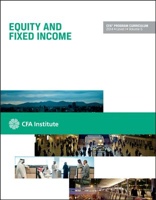 Image for CFA Level I 2014, Volume 5: Equity and Fixed Income (CFA Curriculum 2014)