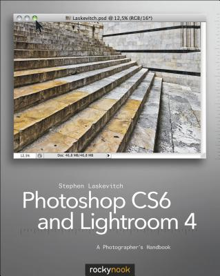 Image for Photoshop CS6 and Lightroom 4 A Photographer's Handbook