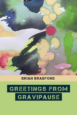 Image for Greetings from Gravipause (Blue Bustard Novellas) (Volume 2)
