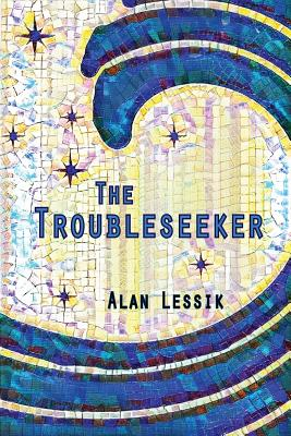 The Troubleseeker, Lessik, Alan