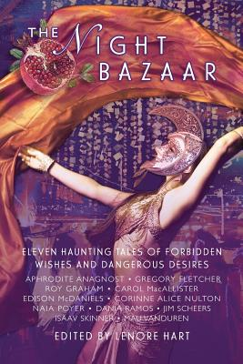 Image for The Night Bazaar: Eleven Haunting Tales of Forbidden Wishes and Dangerous Desires
