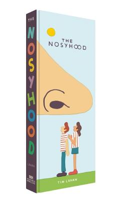 The Nosyhood, Lahan, Tim