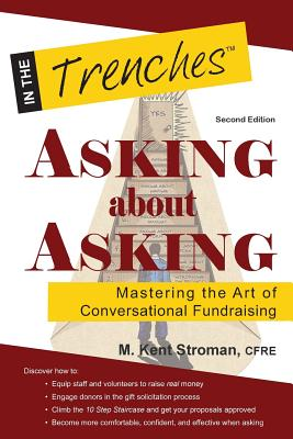Image for Asking about Asking: Mastering the Art of Conversational Fundraising