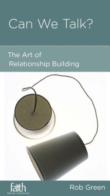 Image for Can We Talk? The Art of Relationship Building