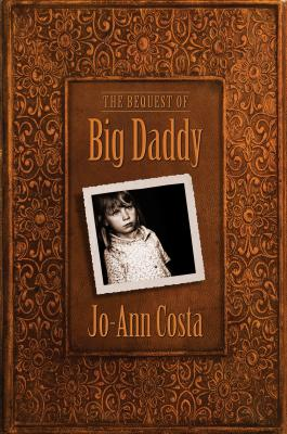 The Bequest of Big Daddy, Jo-Ann Costa